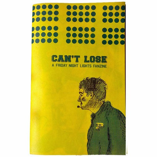 Can't Lose: A Friday Night Lights Fanzine