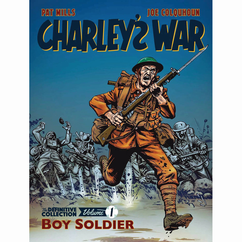 Charley's War Definitive Collection Volume 1: Boy Soldier