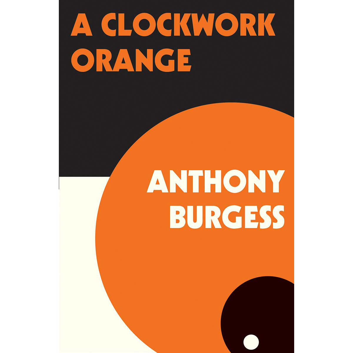 A Clockwork Orange (new edition)