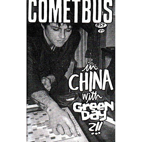 Cometbus #54: In China With Green Day?!!