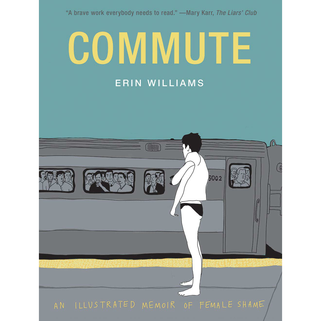 Commute: An Illustrated Memoir of Female Shame