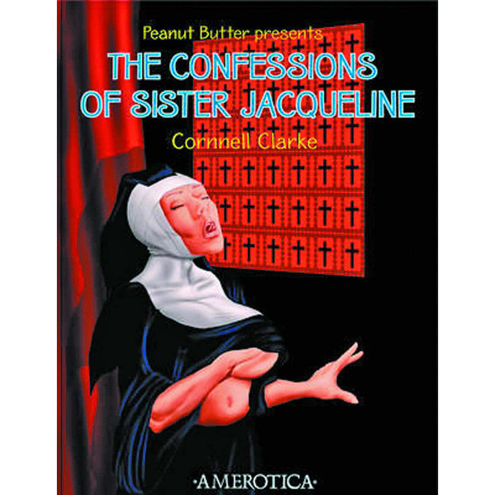 Peanut Butter Presents Confesssions Of Sister Jaqueline
