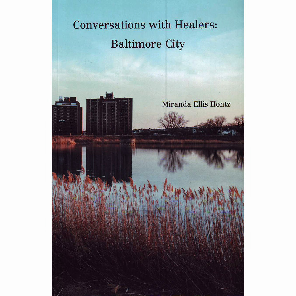 Conversations With Healers: Baltimore City