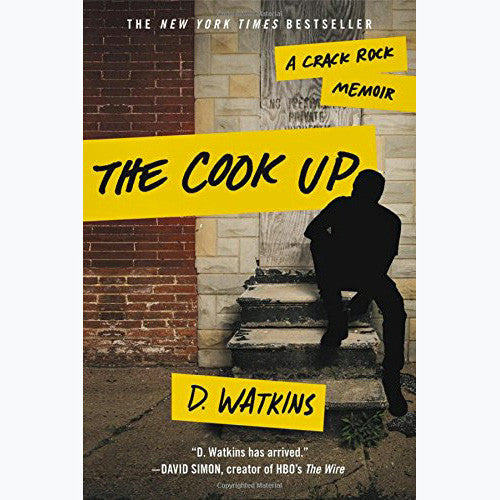 Cook Up: A Crack Rock Memoir