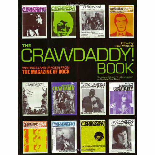 Crawdaddy! Book: Writings (and Images) from the Magazine of Rock