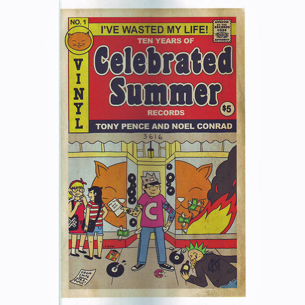 I've Wasted My Life!: Ten Years Of Celebrated Summer Records