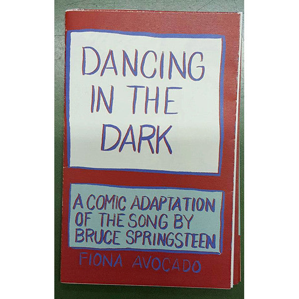 Dancing in the Dark: A Comic Adaptation of the Bruce Springsteen Song