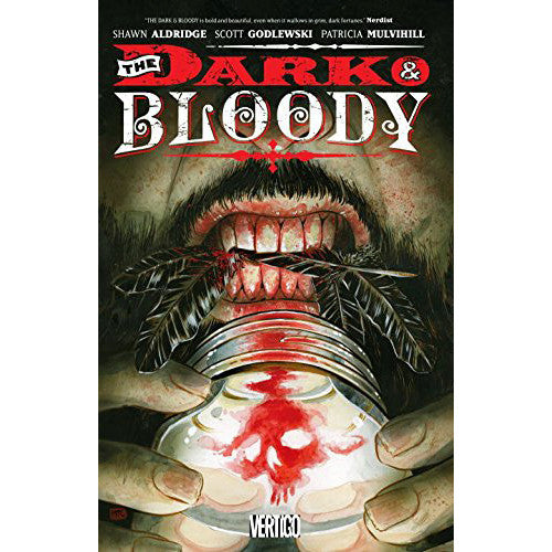 Dark And The Bloody