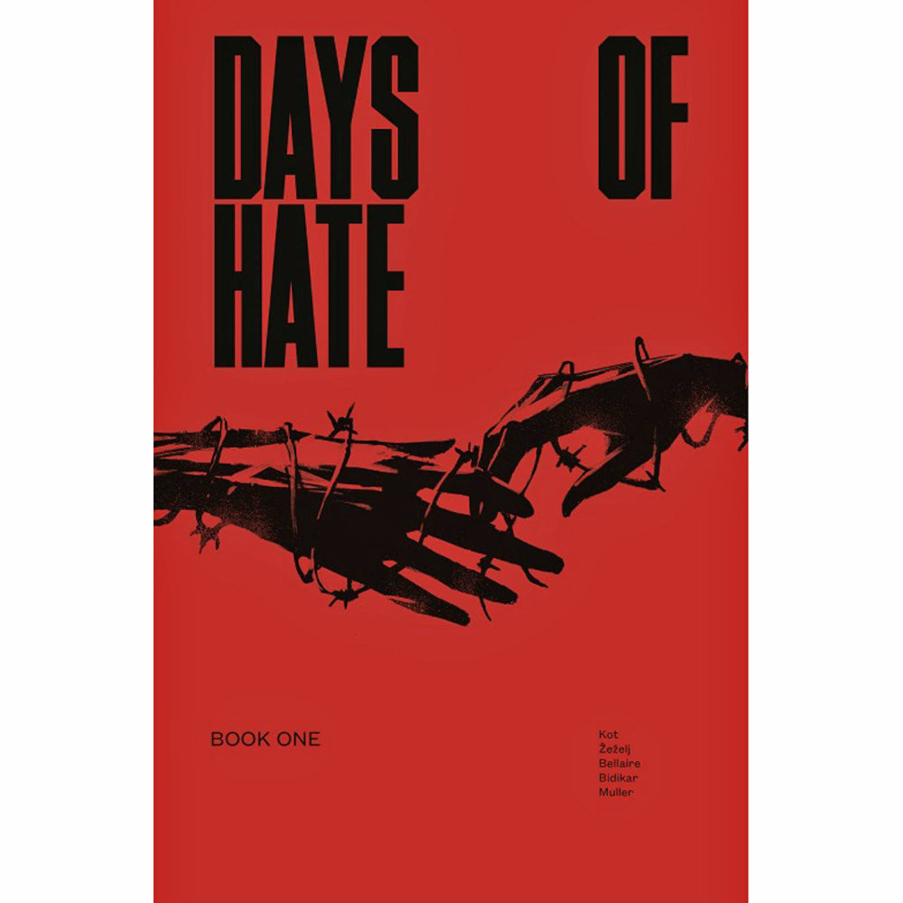 Days Of Hate Volume 1