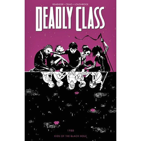 Deadly Class Volume 2: Kids Of The Black Hole