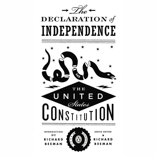 Declaration of Independence / The United States Constitution