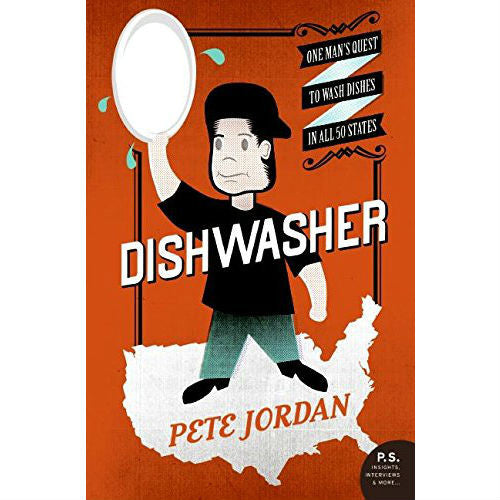 Dishwasher: One Man's Quest to Wash Dishes in All Fifty States