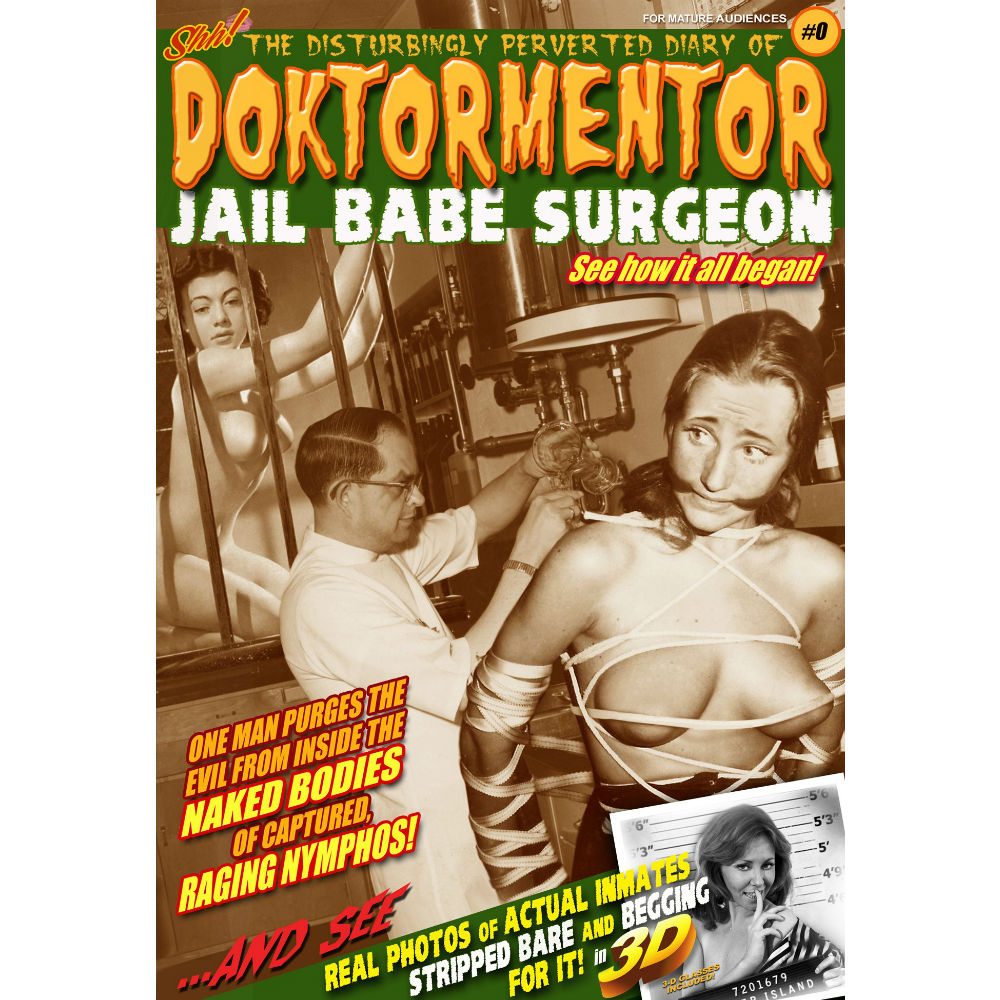 Disturbingly Perverted Diary Of Doktormentor Jail Babe Surgeon #0