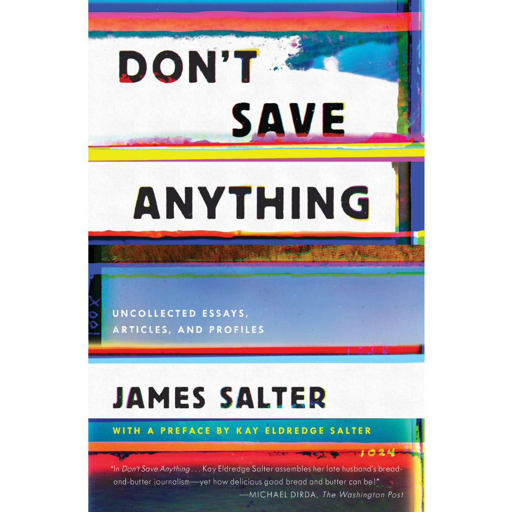 Don't Save Anything (paperback)