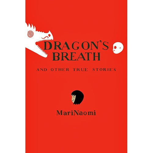 Dragon's Breath And Other True Stories