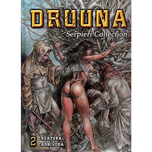Druuna Serpieri Collection Volume 2: Creatura Carnivora