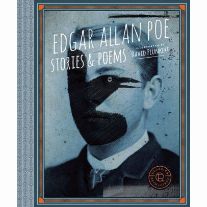 Edgar Allan Poe: Stories And Poems (Classics Reimagined)