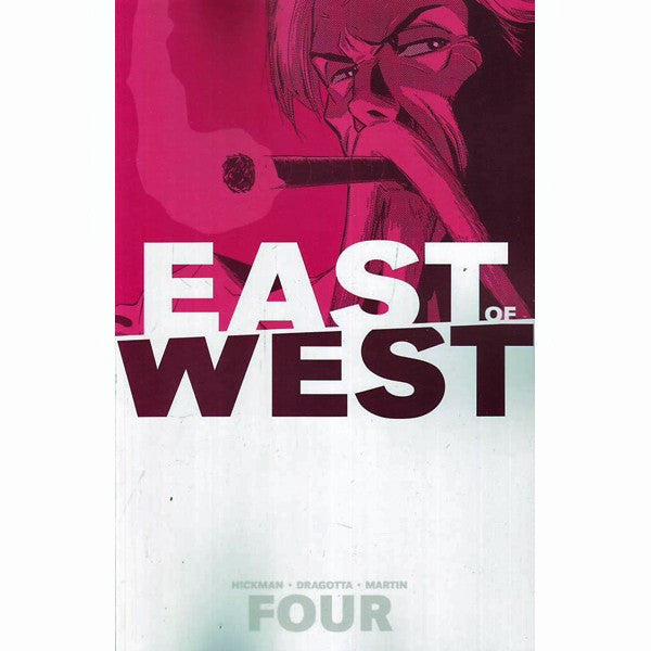East Of West Volume 4: Who Wants War
