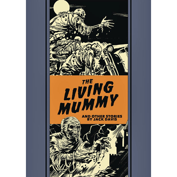 Living Mummy And Other Stories (The EC Comics Library)