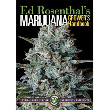 Marijuana Grower's Handbook: Your Complete Guide for Medical and Personal Marijuana Cultivation (Deluxe Edition)