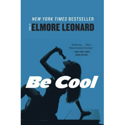 Be Cool: A Novel