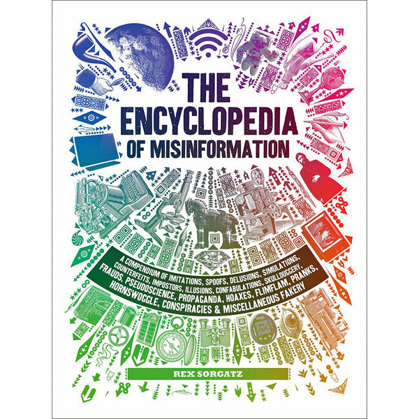 Encyclopedia of Misinformation [PRE-ORDER]