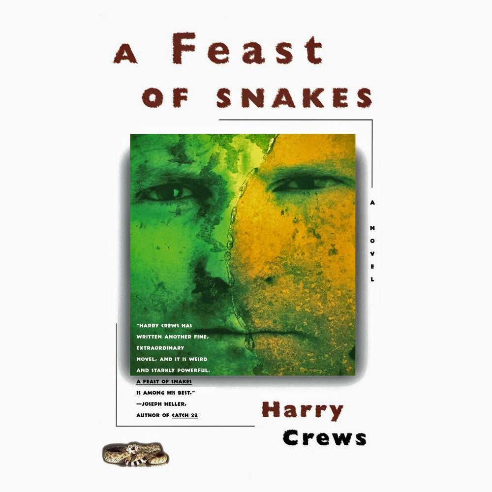 Feast of Snakes: A Novel