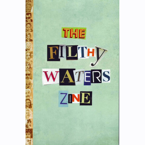 The Filthy Waters Zine