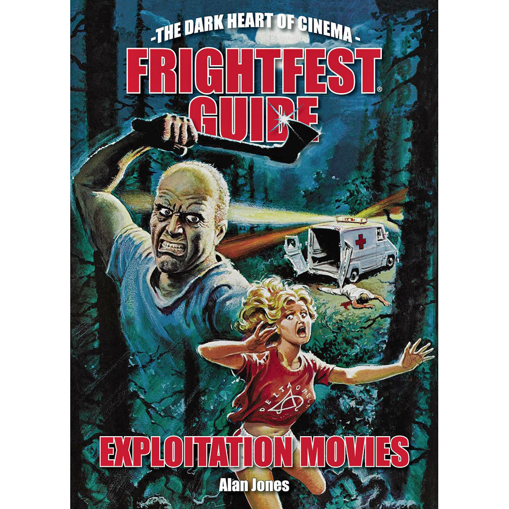 Frightfest Guide To Exploitation Movies