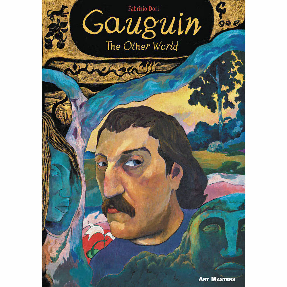 Gauguin: The Other World (Art Masters Series Volume 5)