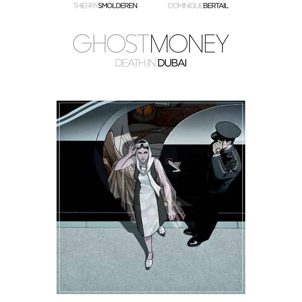 Ghost Money Volume 1: Death In Dubai