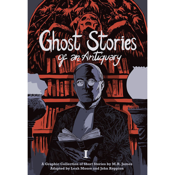 Ghost Stories Of An Antiquary Volume 1