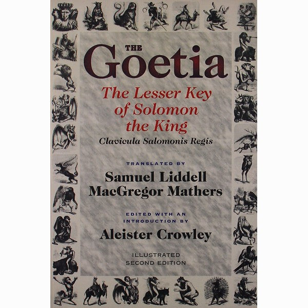 Goetia: The Lesser Key of Solomon the King: Lemegeton - Clavicula Salo