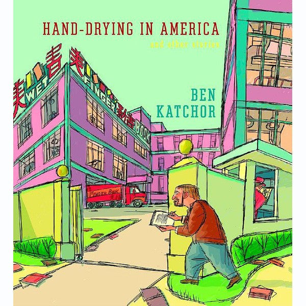 Hand-Drying in America: And Other Stories - SIGNED