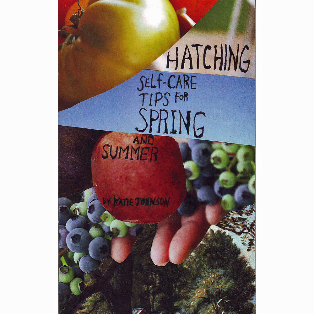 Hatching: Self-Care Tips for Spring and Summer