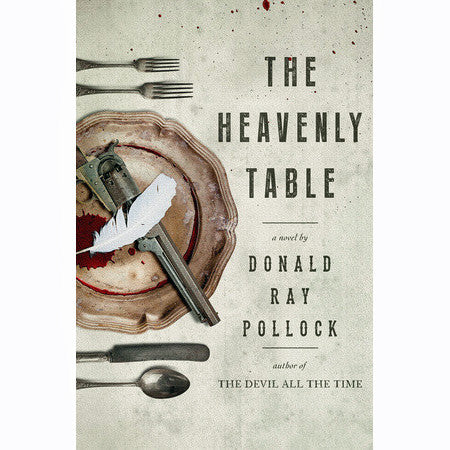 Heavenly Table: A Novel