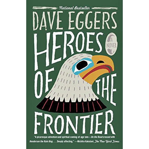 Heroes of the Frontier paperback