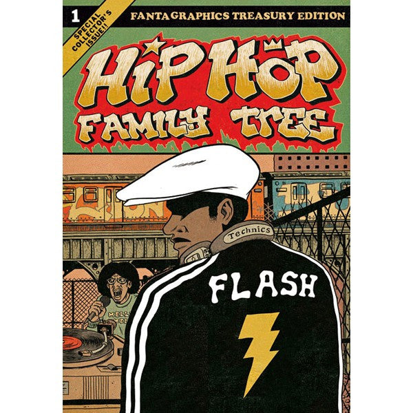 Hip Hop Family Tree Volume 1: 1970s-1981