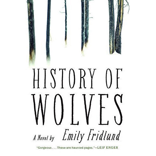 History of Wolves: A Novel