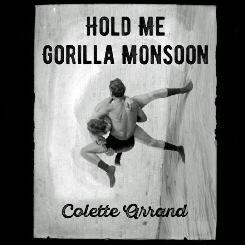 Hold Me Gorilla Monsoon