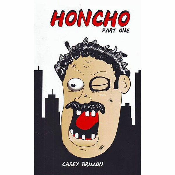 Honcho Part 1