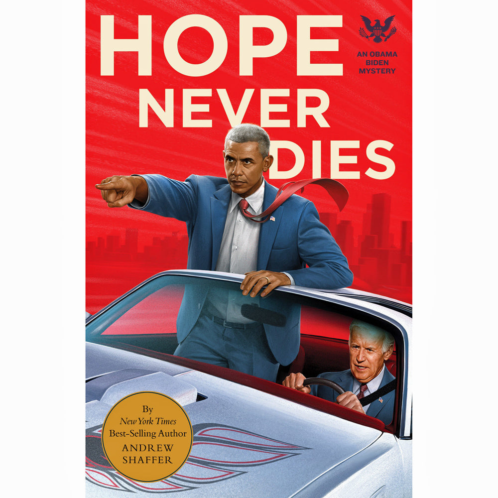 Hope Never Dies: An Obama Biden Mystery