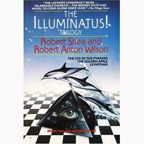 Illuminatus! Trilogy: The Eye in the Pyramid, The Golden Apple, Leviathan