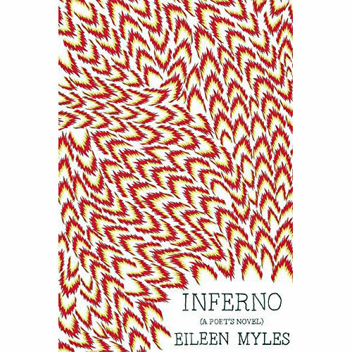 Inferno: A Poet's Novel