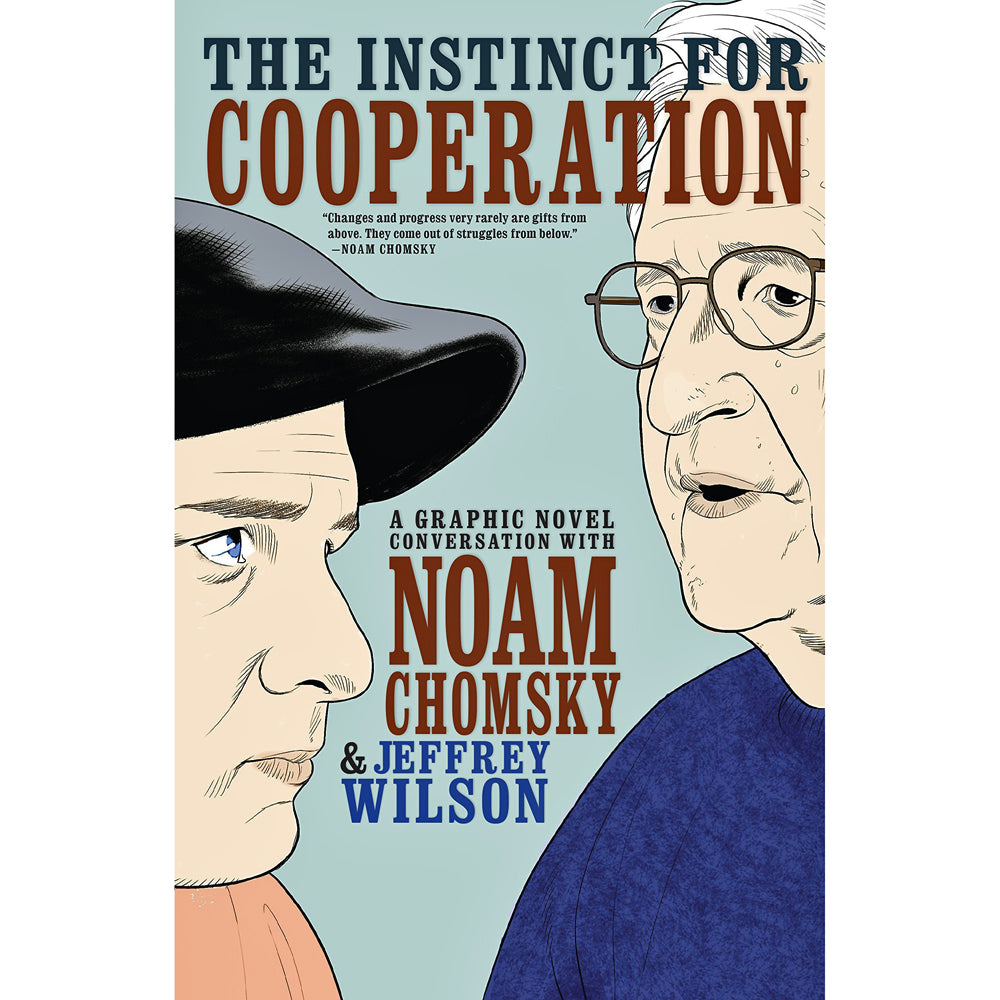 Instinct for Cooperation: A Graphic Novel Conversation with Noam Chomsky