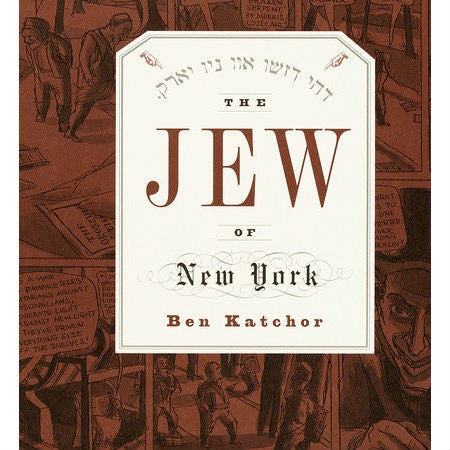 Jew of New York - SIGNED