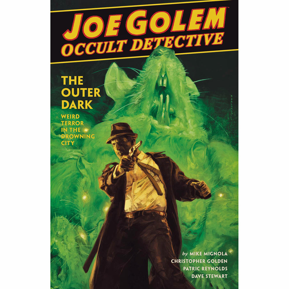 Joe Golem Occult Detective Volume 2: Outer Dark