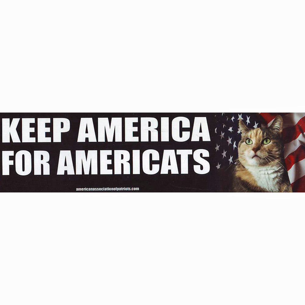 Keep America For Americats Bumptersticker
