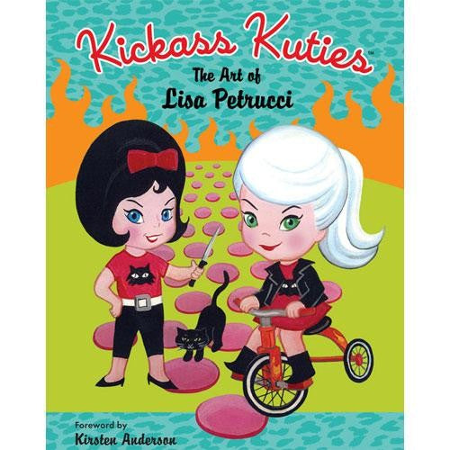 Kickass Kuties: The Art Of Lisa Petrucci