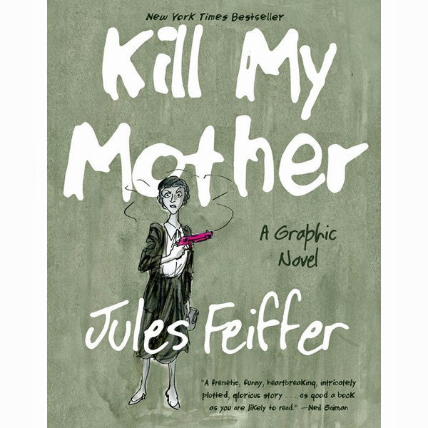 Kill My Mother  A Graphic Novel 3ae6b63489